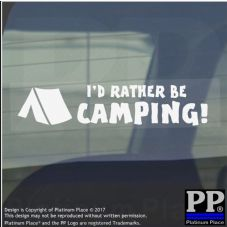 I'd Rather be Camping-Window,Car,Van,Sticker,Sign,Meme,Nature,Camp,Fire